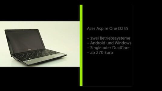 Länger Arbeiten oder nur mal kurz ins Internet: Für diese zwei Anwendungen verfügt das Acer Aspire One D255 über zwei Betriebssysteme. Auf dem Netbook stehen Android und Windows 7 zur Auswahl.