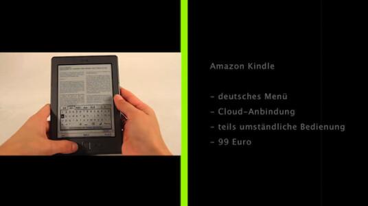 Amazon Kindle: Für 99 Euro bietet Amazon den neuen Kindle mit deutscher Menüführung an. Dieser überzeugt durch Cloud-Funktionalitäten und die Verknüpfung mit dem eigenen Amazon-Konto. Allerdings gestaltet sich die Bedienung teilweise etwas umständlich.
