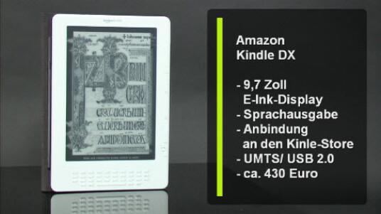 Der neue eBook-Reader Kindle DX hat ein 9,7 Zoll großes Display und eignet sich damit auch endlich zum Zeitung lesen. Über ein integriertes UMTS Modul können Zeitungen oder Bücher direkt im Kindle Store gekauft werden.