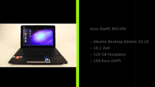 Günstiges Netbook: Auf dem Asus EeePC R011PX installiert der Hersteller die Linux-Distribution Ubuntu 10.10 und drückt so und mit etwas älteren Bauteilen den Preis.