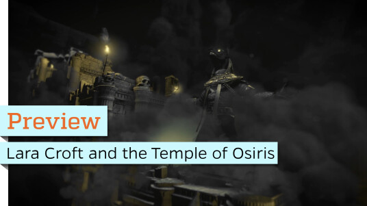 Ersteindruck zu Lara Croft and the Temple of Osiris