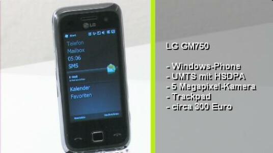 Eines der ersten Smartphones mit Windows Mobile 6.5. Das LG GM750 verfügt über UMTS mit HSDPA, eine fünf Megapixel Kamera und einem Trackpad für die Menüsteuerung. Das Mobiltelefon kostet ca. 300 Euro und wird über ein berührungsempfindliches Display bedient.