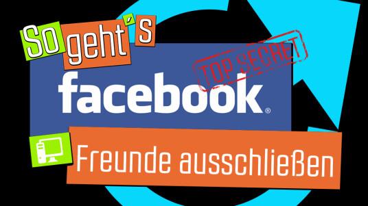 facebook top secret freunde ausschließen