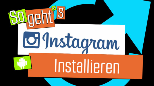Instagram: Installation für Android