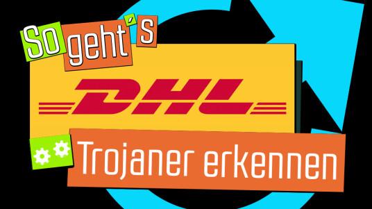 DHL Trojaner erkennen