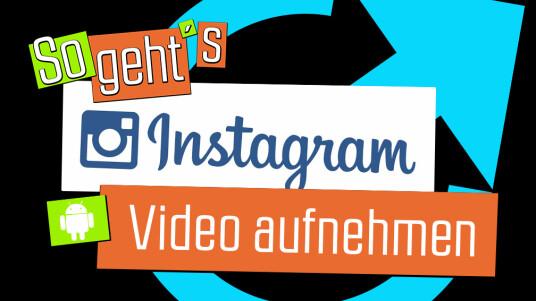 Instagram: Video aufnehmen
