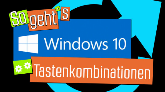 Windows 10: Tastenkombinationen