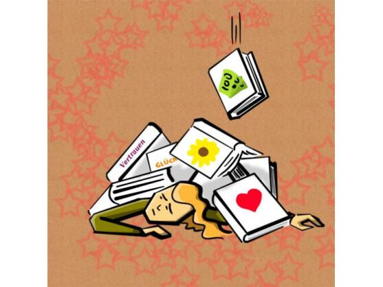 """""""Liebe dich selbst"""", """"Gib nicht auf..."""" oder """"Vertrauen ist eine gute Sache"""" heißen die Bücher aus dem Genre der Selbsthilfe-Ratgeber. Bücher dieser Gattung bleiben besser im Laden."""