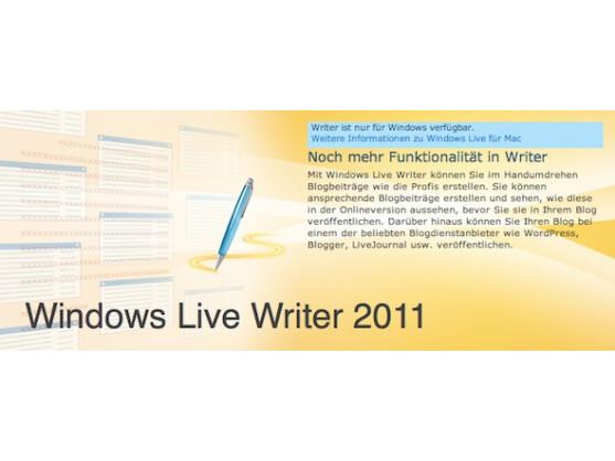 Der Microsoft Windows Live Writer hat sich zum soliden Blogger-Tool gemausert.