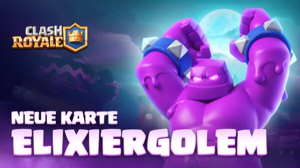 Clash Royale: Elixiergolem - Infos, Ausbaustufen und Tipps