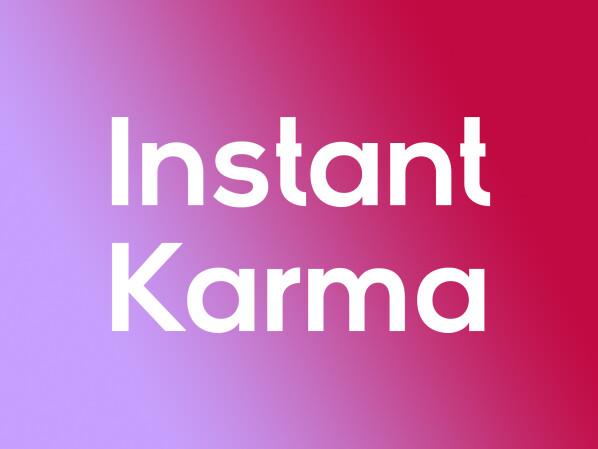 Was bedeutet Instant Karma? Wir erklären den Ausdruck NETZWELT