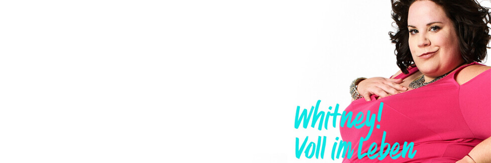 Whitney! Voll im Leben | Sendetermine & Stream | Mai/Juni