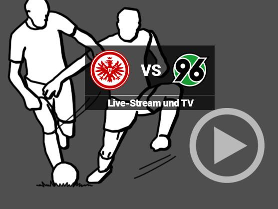 hannover 96 eintracht frankfurt live stream